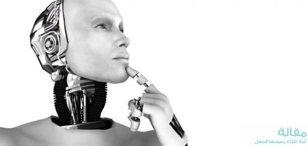 الروبوت - ماهية الانسان الآلي وفوائدة
